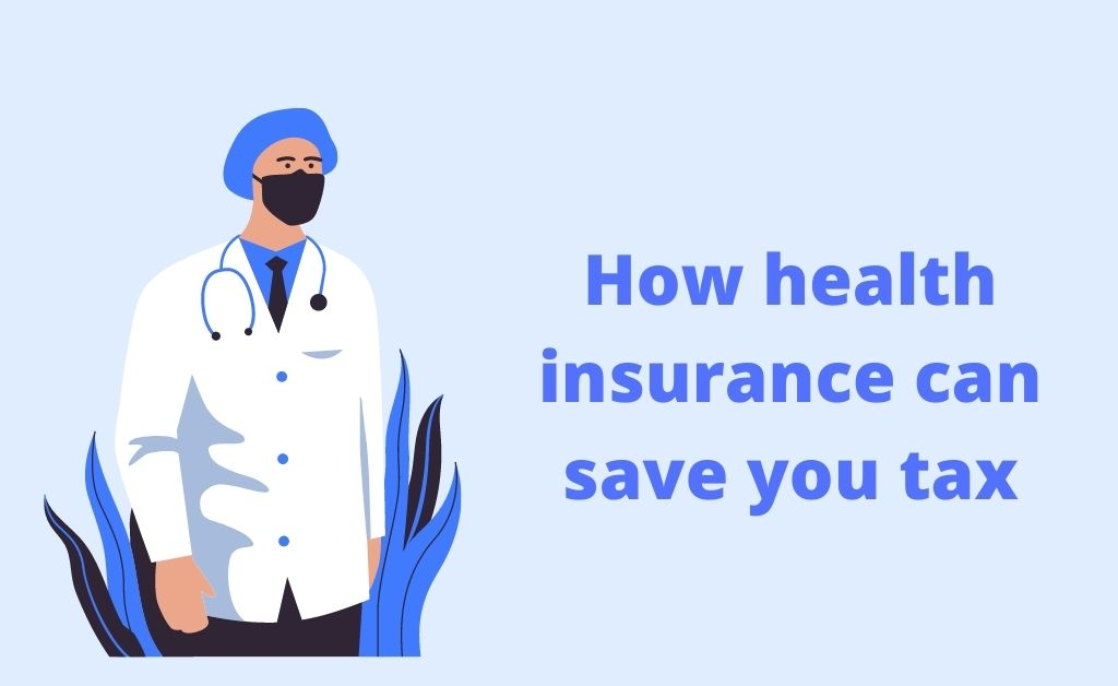 How health insurance can save you tax