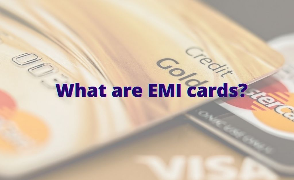What are EMI cards?